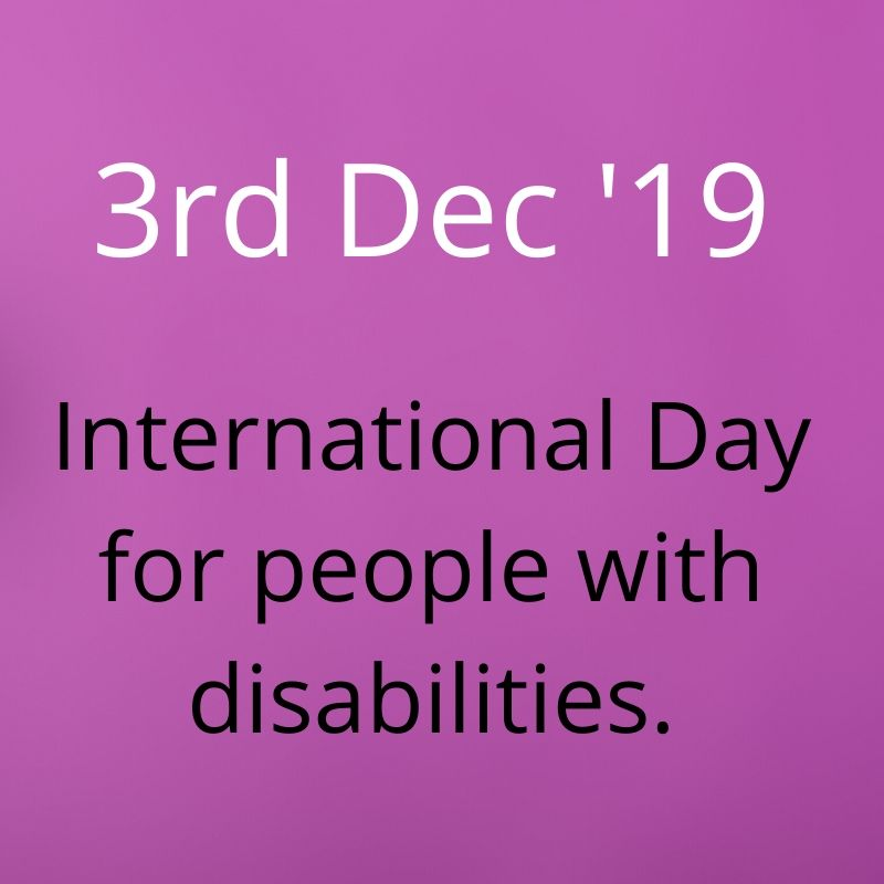 3rd December 19' international day for people with disabilities - black text on purple background.